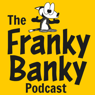Cover art for the Franky Banky Podcast. Just words and a drawing of a happy cartoon fox.
