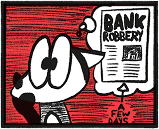 Franky Banky remembering a newspaper article about a recent bank robbery